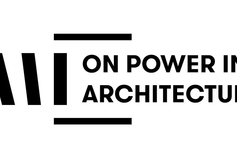 On Power in Architecture: video recordings from the symposium