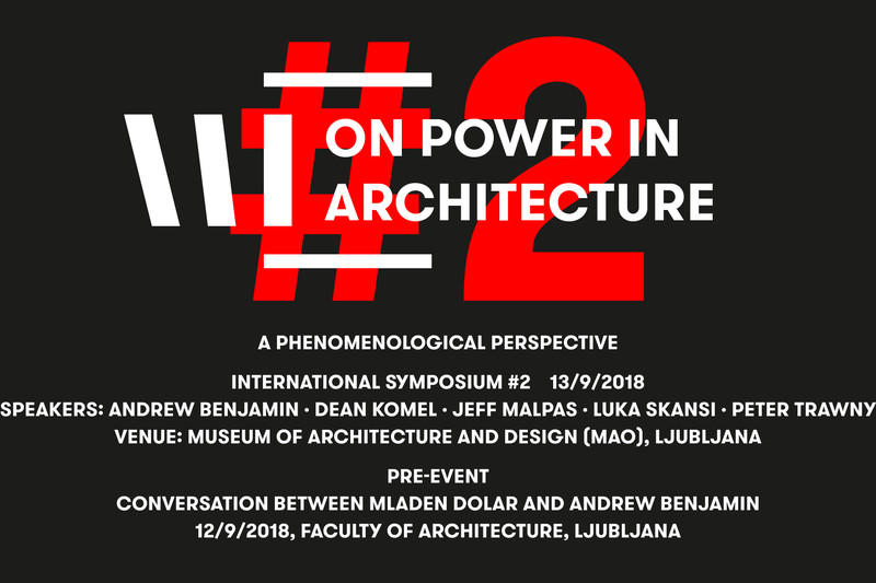 On Power in Architecture #2: A Phenomenological Perspective | Symposium